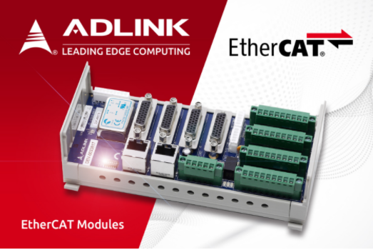 ADLINK Technology Launches New EtherCAT Module to Provide Complete EtherCAT Solution for Industrial Automation